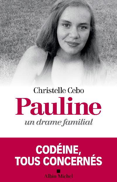 Christelle Cebo - Pauline un drame familiale